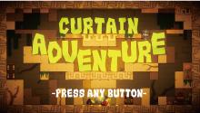 Curtain Adventure(カーテン アドベンチャー)